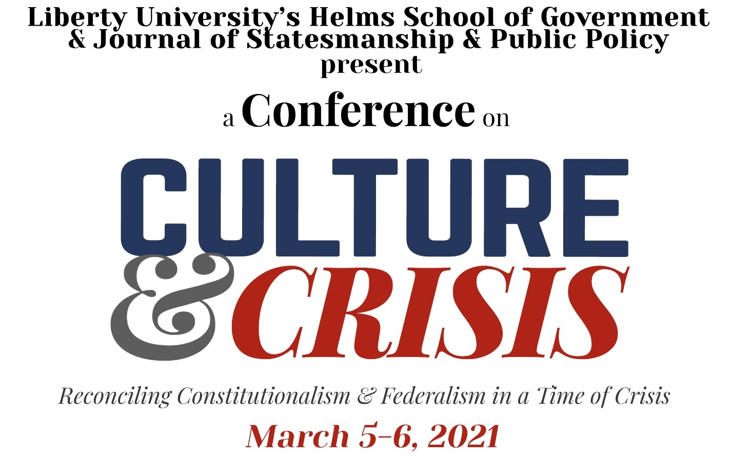 CULTURE & CRISIS:  Reconciling Constitutionalism & Federalism in a Time of Crisis