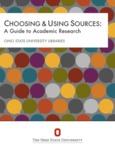 Choosing & Using Sources: A Guide to Academic Research by Ohio State University Libraries