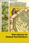 Web Literacy for Student Fact-Checkers by Mike Caulfield